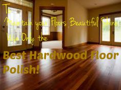 Bring out the shine with these Best Hardwood Floor Polish Products! Different formulations for different floor finishes. Beware of using Hardwood Floor Care, Vacuum For Hardwood Floors, Hardwood Floor Cleaner, Engineered Hardwood Flooring, Best Pet Hair Vacuum, Best Vacuum, Acacia Wood Flooring, Wooden Flooring, Best Cleaner
