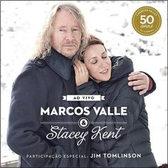 Marcos Valle And Stacey Kent - Ao Vivo on 180g Import 2LP