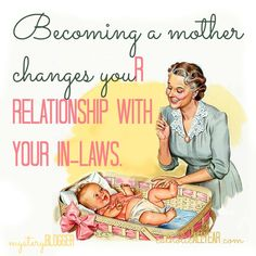 Catholic All Year: Becoming a Mother Changes Your Relationship with Your In-Laws: Mystery Blogger Series