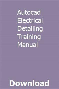 Autocad Electrical Detailing Training Manual Autocad Manual Train