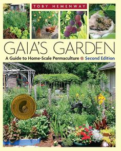 The first edition of Gaias Garden sparked the imagination of Americas home gardeners, introducing permacultures central message: Working with Nature, not against her, results in more beautiful, abunda