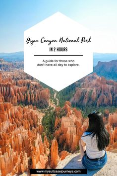 Everything you need to know about how to visit Bryce Canyon National Park in 2 hours. Photo guide for those who don't have all day to explore!