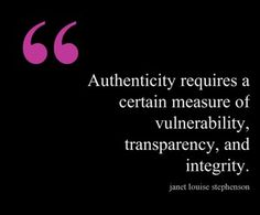 Authenticity, Transparency and Accountability