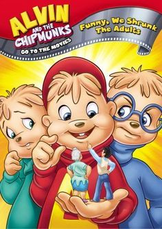 Alvin & The Chipmunks Go To The Movies Funny We Shrunk The Adults DVD Kids Comic