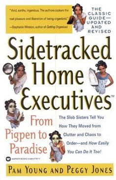 Bestseller Books Online Sidetracked Home Executives(TM): From Pigpen to Paradise Pam Young, Peggy Jones $11.16  - http://www.ebooknetworking.net/books_detail-0446677671.html