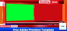 Breaking News Animated Graphic Package - Adobe Premiere Templates. Free template of Breaking News Lower Third. World Country Flags, Free Green Screen, News Logo, Lower Thirds, Youtube News, Video Editing Apps, Free Stock Video, News Channels, 3d Wallpaper
