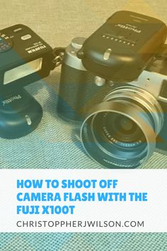 want to learn how to shoot off camera flash with the fuji x100t and a wireless flash? via @https://pl.pinterest.com/mrchrisjwilson/