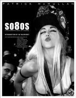 So8os : a photographic diary of a decade