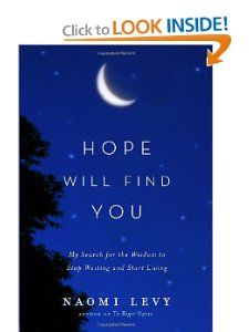 Hope Will Find You: My Search for the Wisdom to Stop Waiting and Start Living: Naomi Levy: 9780385531702: Amazon.com: Books