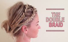 The Double Braid hairstyle is perfect for spring