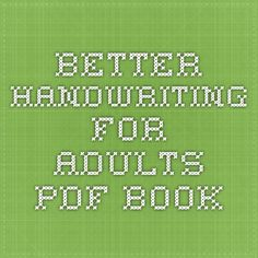 Better Handwriting for Adults - PDF book