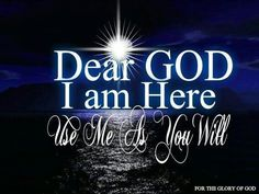 Use me Lord to show someone the way!!!