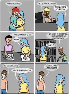 A comic illustrating the difference between sexual harassment and compliments. Excuse language