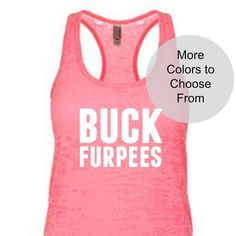 Funny Workout Tanks, Funny Workout Shirts, Funny Tank Tops, Workout Humor, Gym Workouts, Top Funny, Gym Group, Burpees, Tank Top Shirt