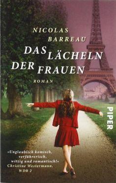 Das Lächeln der Frauen von Nicolas Barreau http://www.amazon.de/dp/3492272851/ref=cm_sw_r_pi_dp_wU6Qwb1023ATN