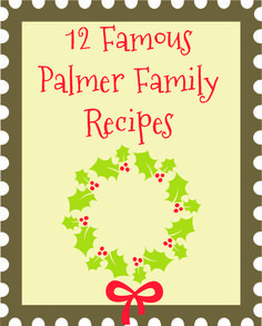 12 Famous Palmer RecipesThe Christmas Trap! what a fun family tradition! I cant wait to try this!