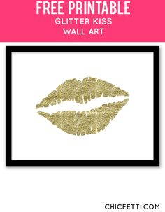 Free Printable Glitter Kiss Art from @chicfetti - easy wall art DIY
