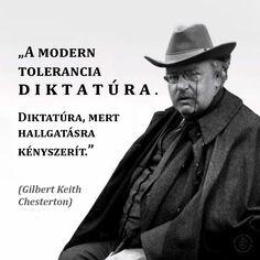 Chesterton idézet: a tolerancia diktatúra