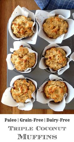Triple Coconut Muffins (grain/dairy-free, paleo-if use unsweetened coconut and replace baking powder) Coconut Muffins, Coconut Flour Recipes, Coconut Oil, Paleo Sweets, Paleo Dessert, Real Food Recipes, Cooking Recipes, Yummy Food, Paleo Breakfast