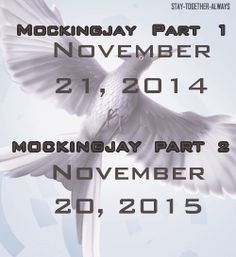 Release dates for Mockingjay!