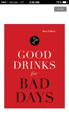 c93ed82f65c Good Drinks for Bad Days Fun Drinks