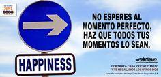 No esperes, haz #frases #motivación #coaching #optimismo