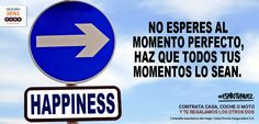 No esperes, haz #frases #motivación #coaching #optimismo