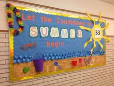 Countdown to the last day of school bulletin board. The students loved watching the number change each day.as well as the teachers. Beach Bulletin Boards, Bulletin Board Design, Preschool Bulletin Boards, Bulletin Board Display, Bullentin Boards, Preschool Classroom, Classroom Activities, Kindergarten, Classroom Decor Themes