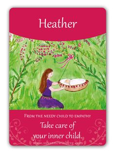 Heather - Bach Flower Oracle Card by Susanne Winberg. Message: Take care of your inner child.