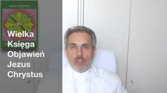 Panie, bądź pozdrowiony! 2 Wielka Księga Objawień Jezus Chrystus (+p...