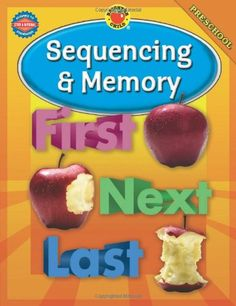 Sequencing & Memory (Brighter Child Workbooks) by Brighter Child http://www.amazon.com/dp/0769648290/ref=cm_sw_r_pi_dp_txJPub1ZZCMZJ