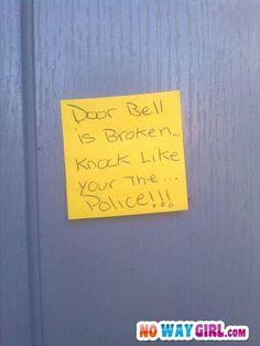 Knock like the police!