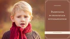 Przewodnik po produktach fotograficznych dla klientów - Krysia Sudoł