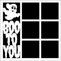 Boo to You - Laser Die Cut Scrapbook Overlay