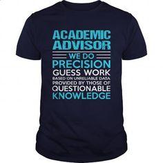 ACADEMIC-ADVISOR - #printed t shirts #design shirt. MORE INFO => https://www.sunfrog.com/LifeStyle/ACADEMIC-ADVISOR-104643378-Navy-Blue-Guys.html?id=60505