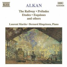 The Railway and other Piano Works de Charles-Valentin Alkan