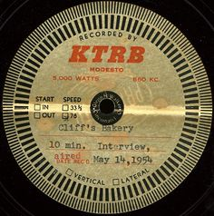 Historical audio: Radio interview at Cliff's Bakery in Modesto, CA (1954)