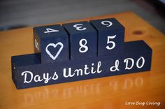 Countdown to the big day with these Wedding Countdown Wood Blocks! Perfect for an engagement gift. Personalize for a wedding, baby shower gift, or any big event.