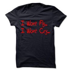 fly,cry T-Shirts, Hoodies, Sweatshirts, Tee Shirts (19$ ==► Shopping Now!)