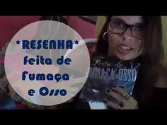 TRACINHAS: Feita de Fumaça e Osso, por Aila Portugal