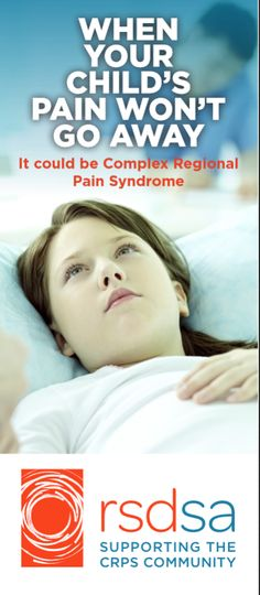 New Brochure: When Your Child's Pain Won't Go Away. #CRPS #RSD #ChronicPain