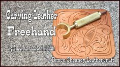 Carving leather freehand design with swivel knife - Bruce Cheaney Leathe...