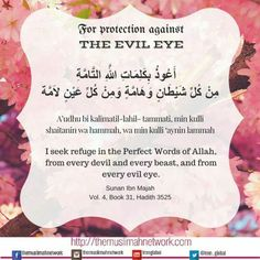 Protection from Evil eye dua Duaa Islam, Islam Hadith, Allah Islam, Islam Quran, Alhamdulillah, Islamic Prayer, Islamic Teachings, Islamic Dua, Islamic Qoutes