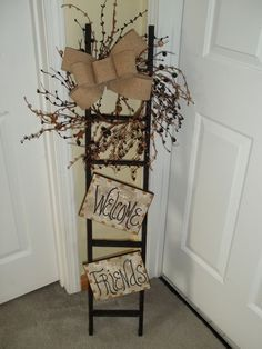 """""""Welcome Friends"""" Tobacco Stick Ladder In the living room somewhere since it is burlap and burgundy?"""