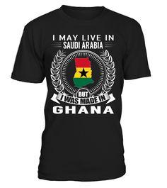 I May Live in Saudi Arabia But I Was Made in Ghana #Ghana