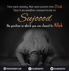 Best Islamic Quotes about Beauty of Sujood. #islamic #islamicquotes  #pray #dua