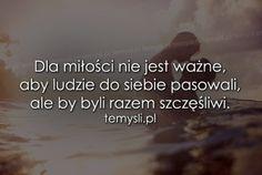 TeMysli.pl - Inspirujące myśli, cytaty, demotywatory, teksty, ekartki, sentencje Motto, Sad, Thoughts, Humor, My Love, Words, Funny, Quotes, Life