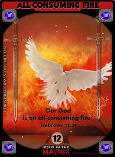 Our God is an all-consuming fire. Hebrews New game-cards for the Game: Jesus in the Matrix. Our God is an all-consuming fire. Christian Posters, Christian Art, Game Cards, Card Games, Jesus Sacrifice, Hebrews 12, Bible Games, Biblical Art, Online Posters