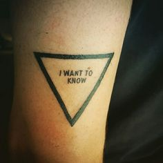 I don't want to believe. I want to know. Atheist tattoo.