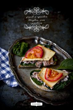 On Toast:  spinach, tuna, smoked cheese and tomatoes